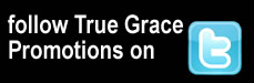 Follow True Grace Promotions on Twitter